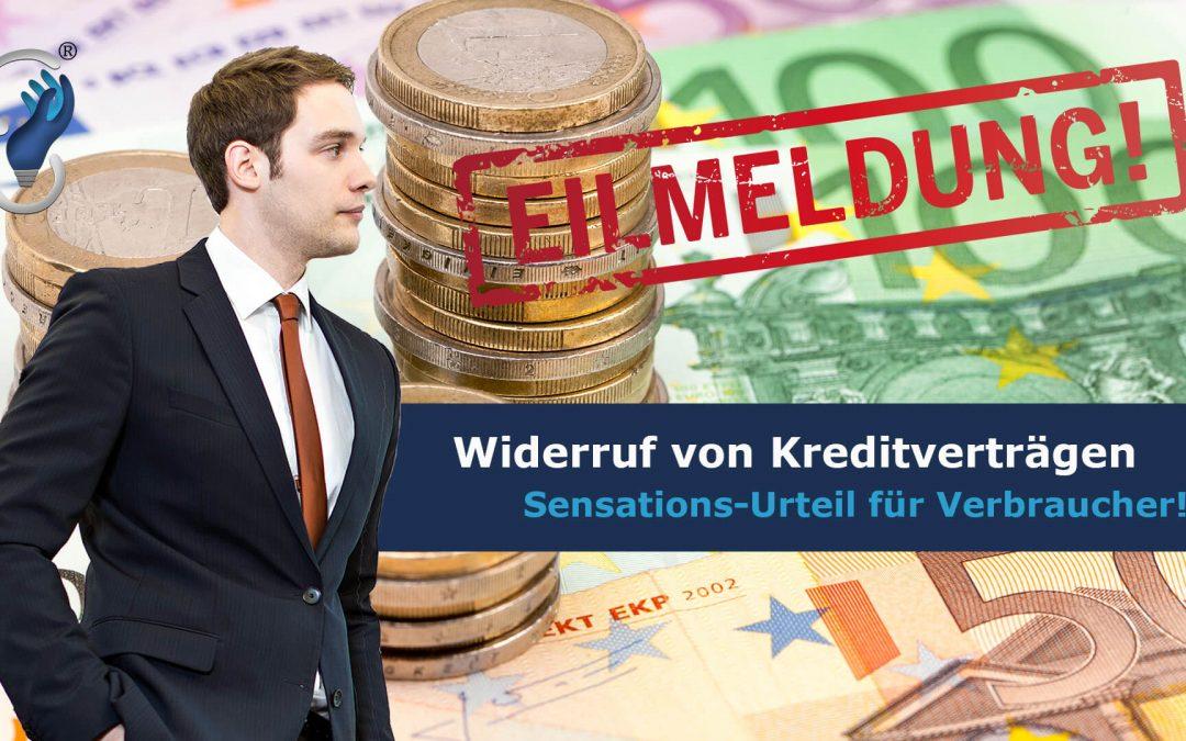 Knaller-Urteil: Fast alle Kreditverträge können widerrufen werden!